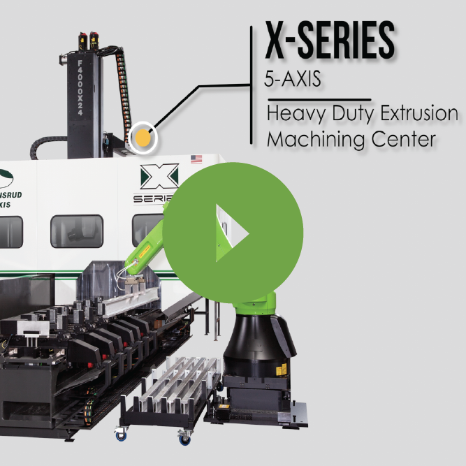 X Series Extrusion CNC Machining Center